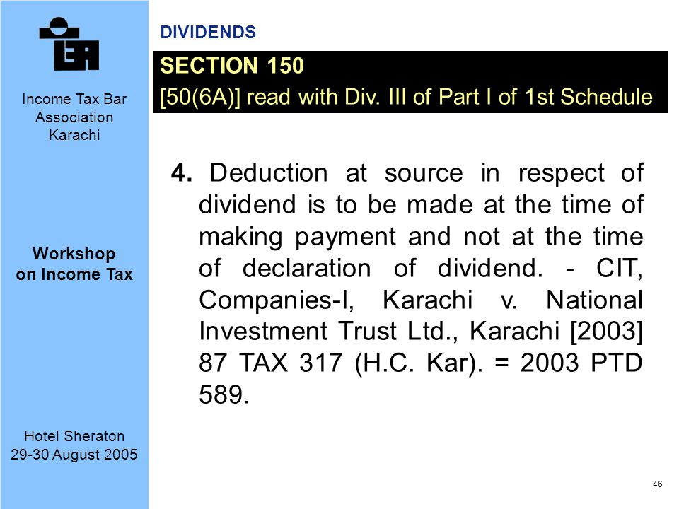 DIVIDENDS SECTION 150. [50(6A)] read with Div. III of Part I of 1st Schedule.